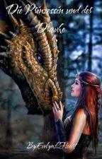 Die Prinzessin und der Drache by EvelynLHeart