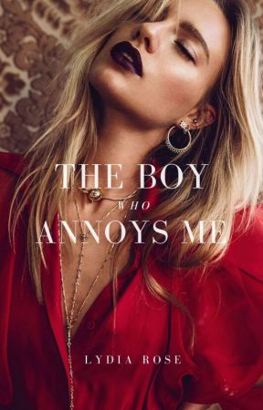 The Boy Who Annoys Me ✔️ by littletroublemaker_