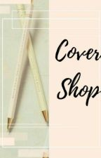 Cover Shop [open order] by Cindy_muffin