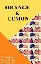 Orange & Lemon by JezusCh