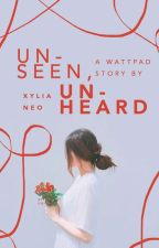 Unseen, Unheard by xylianeo