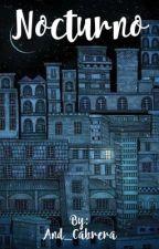 Nocturno  by And_Cabrera