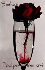 Pod povrchom krvi by Saskua