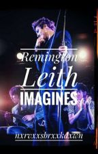 Remington Leith Imagines  by nxrvxxsbrxxkdxwn