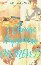 I choose happiness (Minewt)  by EmFelton101