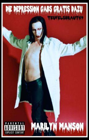 Die Depression Gabs Gratis Dazu Marilyn Manson 9 Kein Dreier