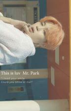 Love me Mr. Park ✓// M.yg + P.jm by nietutejszaa