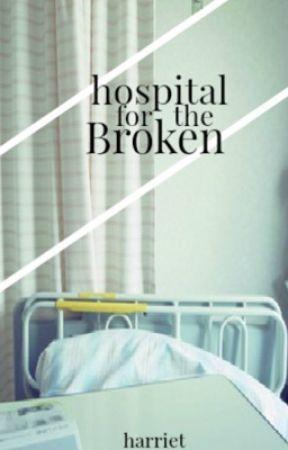 hospital for the broken by idkradd