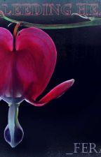 Her Bleeding Heart  by GutsyBaby3
