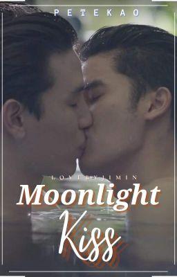 Moonlight Kiss | PeteKao - 5: Thada + Sandee = Bad - Wattpad