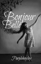 Bonjour Belle by Purplehayley