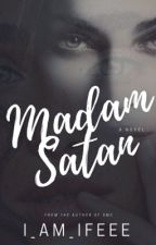 Madam Satan {18+] by i_am_ifeee