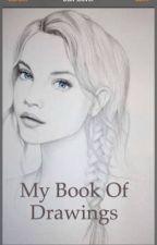My book of drawings  by fallenangel1282