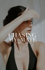 Chasing My Mate by Benita_16