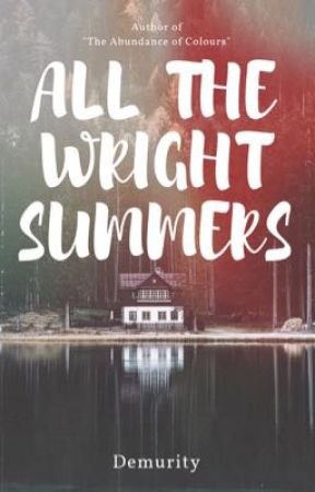 All The Wright Summers by Demurity
