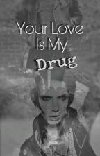 Your Love Is My Drug// A.Biersack  by black_sad_moon