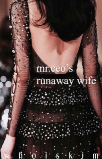 Mr.CEO's Runaway Wife
