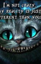 I'm Not Crazy, My Reality Is Just Different Than Yours (Suicide Squad FanFic) by Ash_Blood14