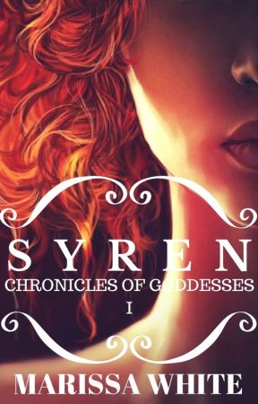 Syren: Chronicles of the Goddesses I by janmwhite