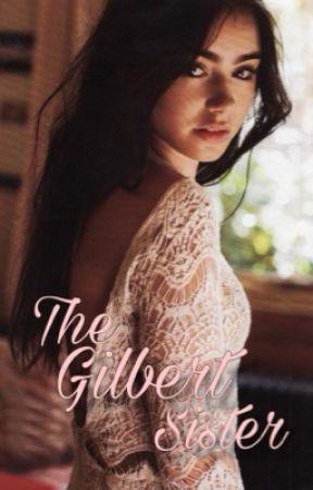 The Gilbert Sister // The Vampire diaries [3] by Miatmk