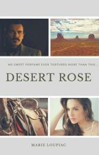 Desert Rose by MrsUnknown21