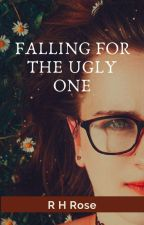 Falling for the Ugly One by RenujaHaque94