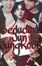 Seducer Jun Jungkook. by _Depressivnay_
