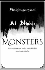 At Night: Monsters by Lonely_Flower_Blue