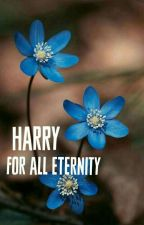 Harry for all eternity by olivia_9194