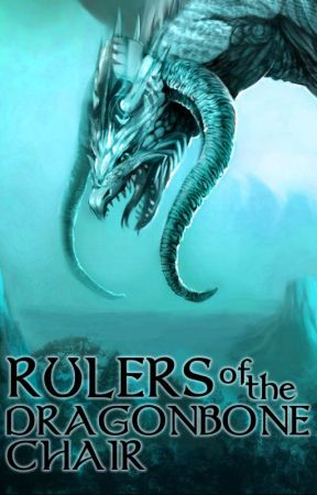 Rulers of the Dragonbone Chair by highfantasy