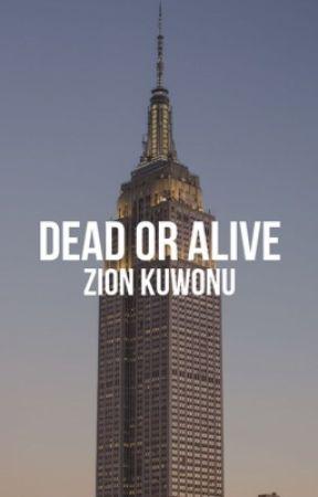 Dead or Alive | Zion Kuwonu by welphoe