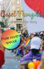 Closet Thoughts (a short Joshler story) 🏳️‍🌈 by InthenameofJoshDun
