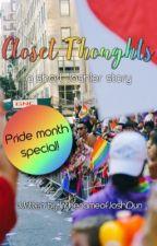 Closet Thoughts (a short Joshler story) 🏳️🌈 by InthenameofJoshDun