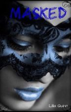 MASKED  Completed √ by Lilla_Quinn