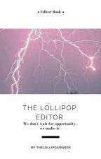 The Lollipop Editors by thelollipopawards