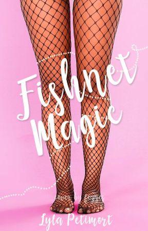 Fishnet Magic by LylaPetimort