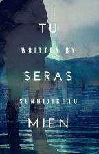 Tu sera mien by SenHijikoto_
