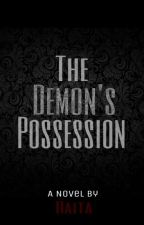 The Demon's Possession by CapedBaldy