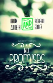 No Promises (CharDawn FanFiction) by ParkRiYoung