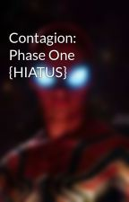 Contagion: Phase One {HIATUS} by arsenal597