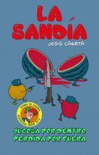 La Sandía by JesusCaJim2001
