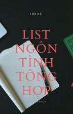 List  Ngôn Tình Tổng hợp by LousiNai