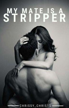 My Stripper Mate by Chrissy_Chris15