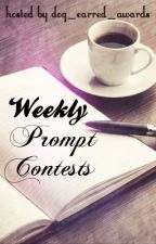 Weekly Prompt Contests by dog_earred_awards