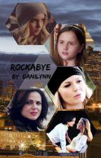 Rockabye  by danilynn87