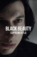 BLACK BEAUTY | Kylo Ren by supremekylo