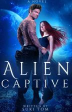 ALIEN CAPTIVE by Suki_Tom