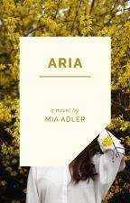 ARIA by MiaAdlerWriter