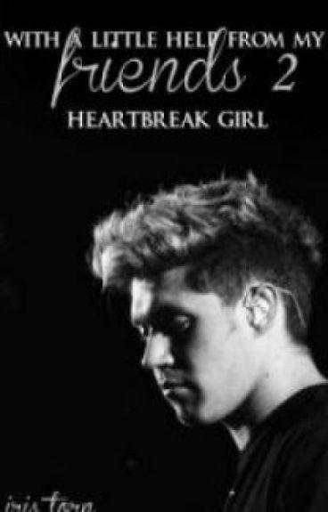 With A Little Help From My Friends 2 - Heartbreak Girl