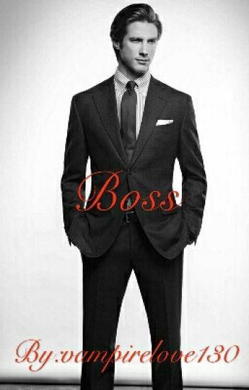 Boss (Not Edited)